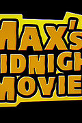 Max's Midnight Movies